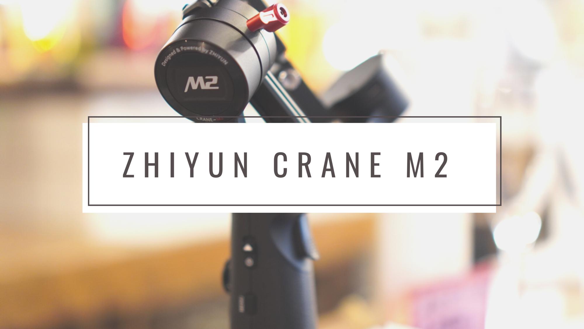 初めてのジンバル!ZHIYUN CRANE M2を発売前に最安値でゲット!